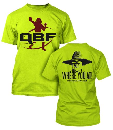 "Quarterback Farm ""Where You At"" T Shirt Safety Green"